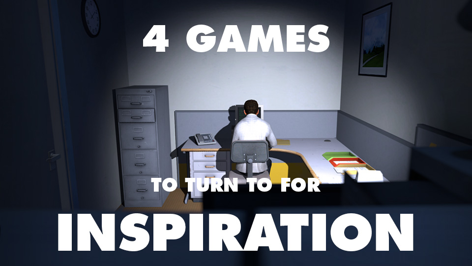 Four Games to Turn to for Inspiration