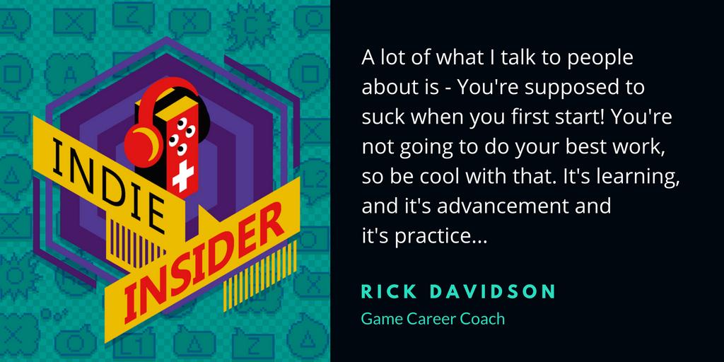 Indie Insider Podcast #11 – Rick Davidson, Game Career Coach
