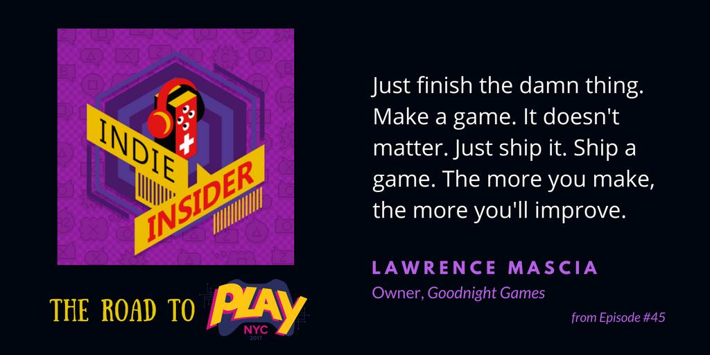 Indie Insider #45 – The Road to Play NYC, Week 1