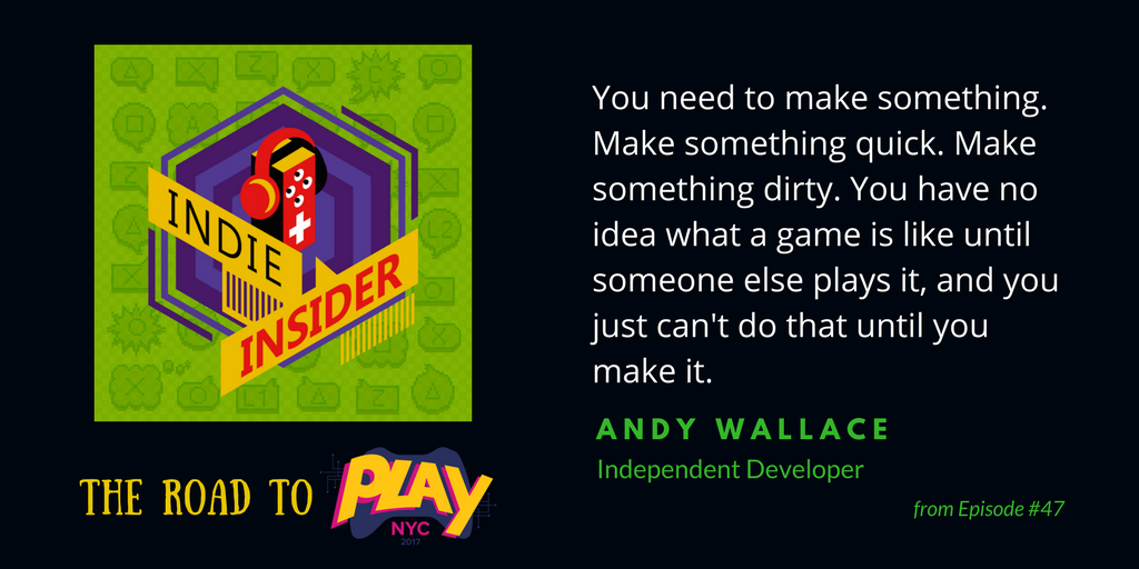 Indie Insider #47 – The Road to Play NYC, Week 3