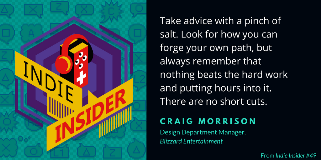 Indie Insider #49 – Craig Morrison, Design Department Manager of Blizzard Entertainment
